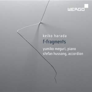 Keiko Harada: F-Fragments, Works for Accordion and Piano