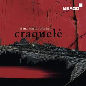 Franz Martin Olbrisch: Craquelé