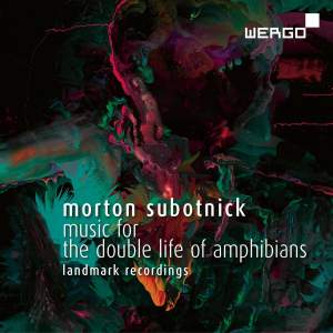 Subotnick: Music for The Double Life of Amphibians