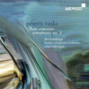 Vasks: Flute Concerto & Symphony No. 3