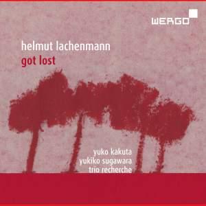 Helmut Lachenmann: Got Lost