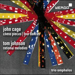 John Cage: Chess Pieces&#x3B; Four Dances&#x3B; Tom Johnson: Rational Melodies