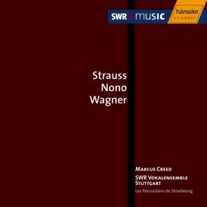 Strauss - Nono - Wagner