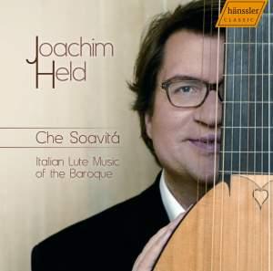 Che Soavita: Italian Lute Music
