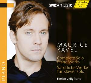 Ravel: Complete Solo Piano Works