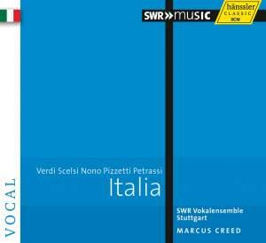 Italia: Verdi, Scelsi, Nono, Pizzetti, Petrassi