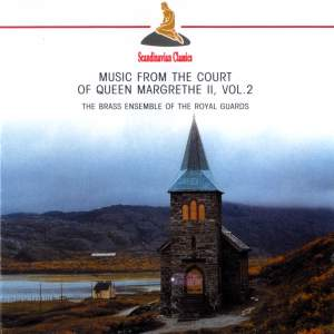Music from the Court of Queen Margrethe II, Vol. 2