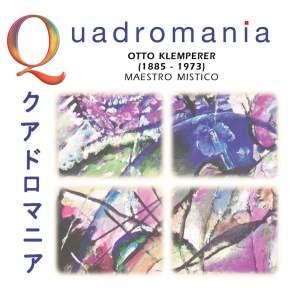 Quadromania: Otto Klemperer, Maestro Mistico (1949-1951)