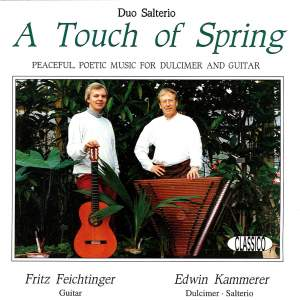 A Touch of Spring: Peaceful, Poetic Music for Dulcimer and Guitar