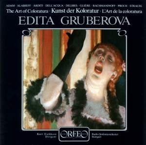 Edita Gruberova - The Art of the Coloratura