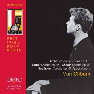 Van Cliburn: Brahms, Barber, Beethoven & Chopin