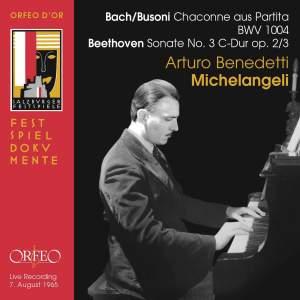 Arturo Benedetti Michelangeli plays Bach/Busoni & Beethoven