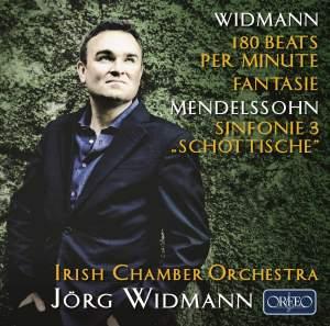 Mendelssohn: Symphony No. 3 'Scottish' & Widmann: 180 Beats per minute, Fantasie