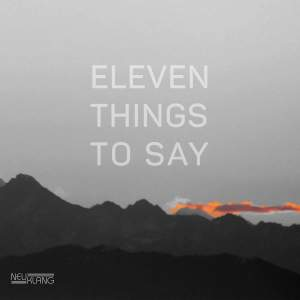 Eleven Things to Say