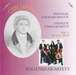 Carl Loewe: Complete String Quartets, Vol. 2