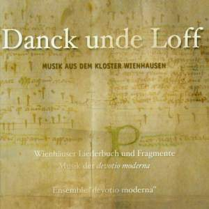 THANKS AND PRAISES - Music from the Convents on the Luneburg Heath (Ensemble Devotio Moderna, Volkhardt)