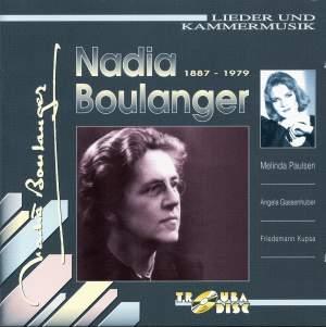 Boulanger: Lieder und Kammermusik