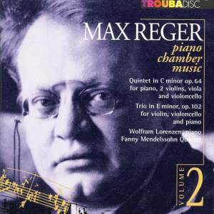 Reger: Piano Chamber Music, Vol. 2