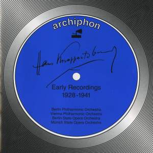 Hans Knappertsbusch: Early Recordings 1928-1941