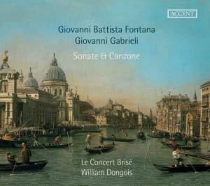 Fontana & Gabrieli: Sonate & Canzone Product Image