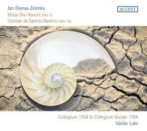 Zelenka: Missa Divi Zaveri & Litaniae de Sancto Xaverio