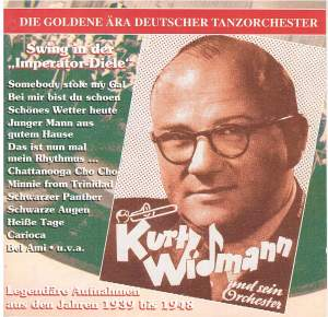 The Golden Era of the German Dance Orchestra: Swing in der Imperator Diele (1939 - 1948)
