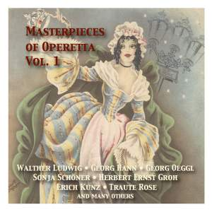 Masterpieces of Operetta: The best historical recordings, Vol. 1 (1937-1952)
