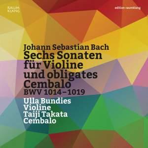Bach, J S: Sonatas for Violin & Harpsichord Nos. 1-6, BWV1014-1019 Product Image