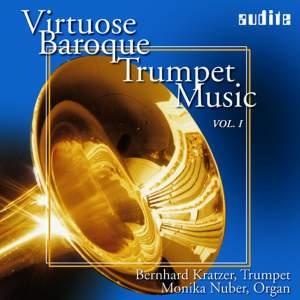 Various/Bernhard Kratzer/Monika Nuber: Virtuoso Baroque Trumpet Music Vol.I