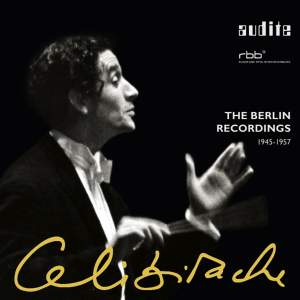 Celibidache: The Berlin Recordings 1945-57