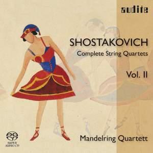 Shostakovich: Complete String Quartets Volume 2