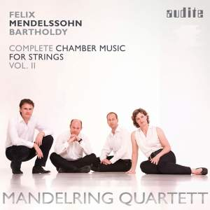Mendelssohn: Complete Chamber Music for Strings 2