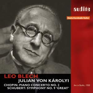 Leo Blech conducts Chopin & Schubert