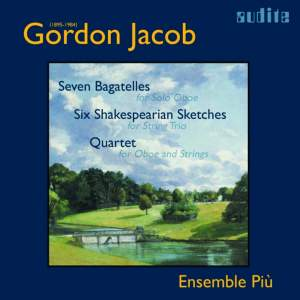 Gordon Jacob - Works for Oboe and Strings
