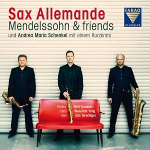 Mendelssohn & friends: Sax Allemande