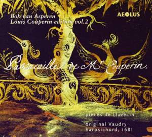 Louis Couperin: Works for keyboard instruments Vol. 2