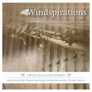 Windspirations: Improvisierte Meditationen für Orgel und Saxophon Product Image