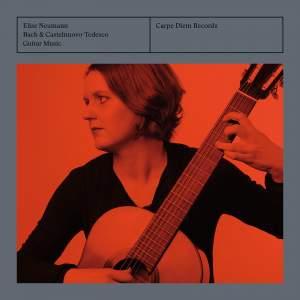 Bach & Castelnuovo-Tedesco: Guitar Music