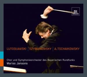 Mariss Jansons conducts Lutoslawski, Szymanowski & A. Tchaikovsky