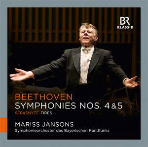 Mariss Jansons conducts Beethoven: Symphonies Nos. 4 & 5