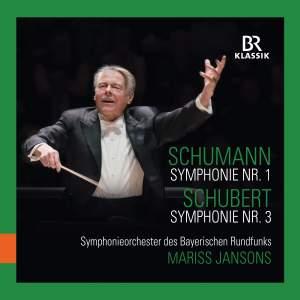 Schumann: Symphony No. 1 & Schubert: Symphony No. 3