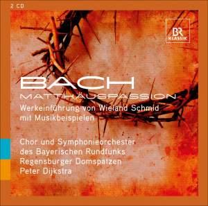 JS Bach: St. Matthew Passion - Werkeinfuhrung von Wieland Schmid mit Musikbeispielen (Introduction with Music Examples)