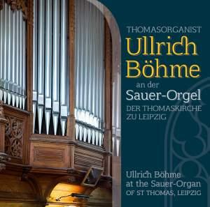 Ullrich Böhme at the Sauer-Organ of St. Thomas, Leipzig