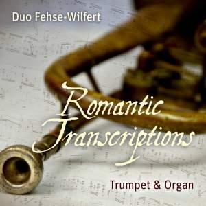 Romantic Transcriptions - Trumpet & Organ