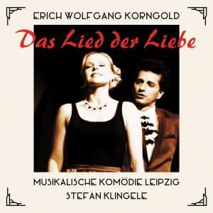 Korngold: Das Lied Der Liebe
