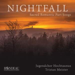 Nightfall: Sacred Romantic Part Songs