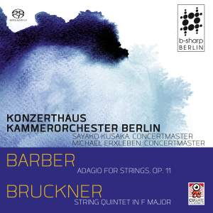 Barber & Bruckner: Works for Strings