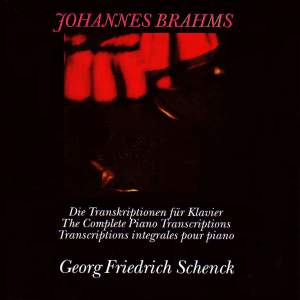 Brahms: The Complete Piano Transcriptions