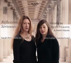 Reflexions Serieuses Works by Antoine Forqueray & Marin Marais