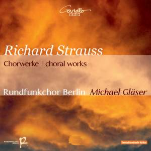 Richard Strauss: Chorwerke